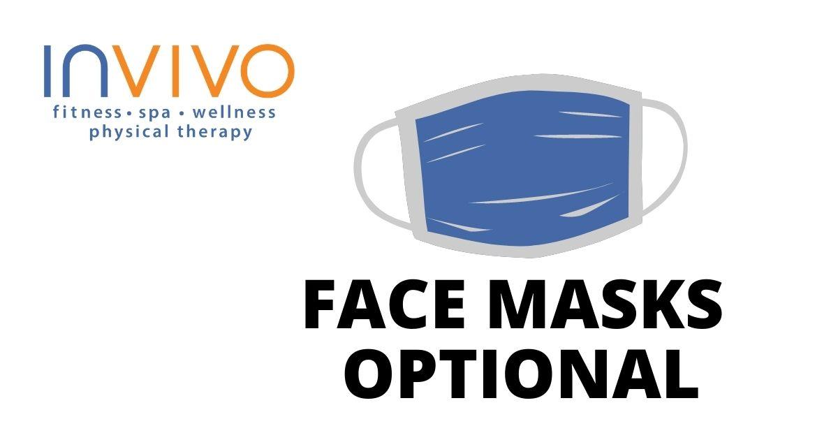 Invivo Face Masks Optional June 1, 2021